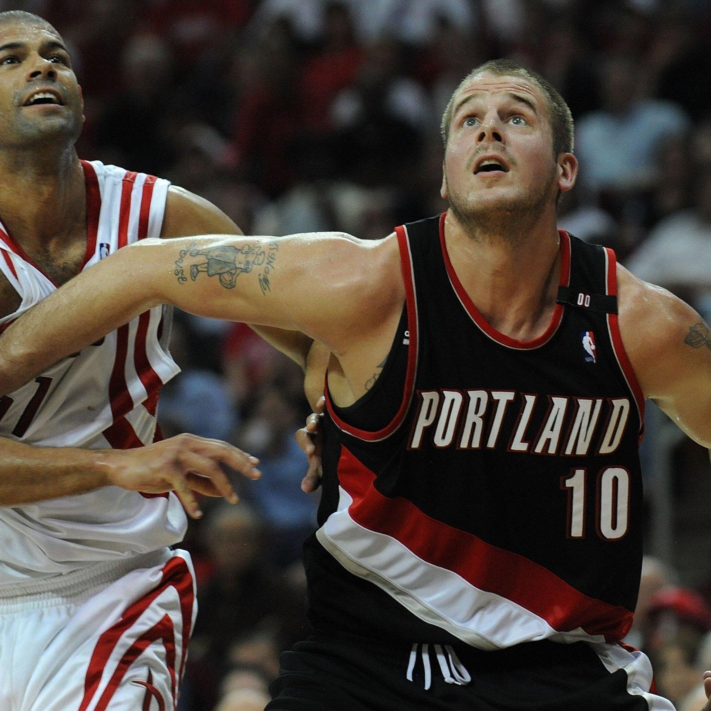 Portland Blazers Ranking: Joel Przybilla: Portland Trail Blazers Get Tougher By