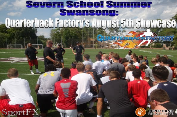 Severn School Summer Swansong: QB Factory's August 5th Showcase