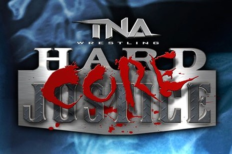 TNA Hardcore Justice 2012: Complete Card, Live Stream, Predictions and More