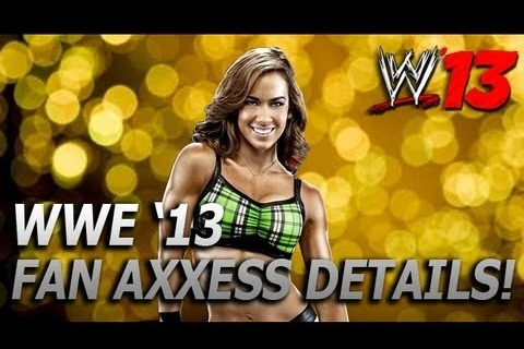 WWE 13 Fan Axxess Details Released with Official Trailer