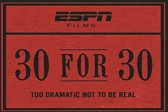 ESPN 30 for 30: A Review of