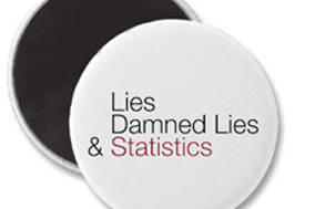 INSIDE the STATS... Lies, Damned Lies and Statistics