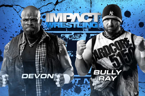 TNA Impact: Why Bully Ray and Devon Must Become an Instant Classic