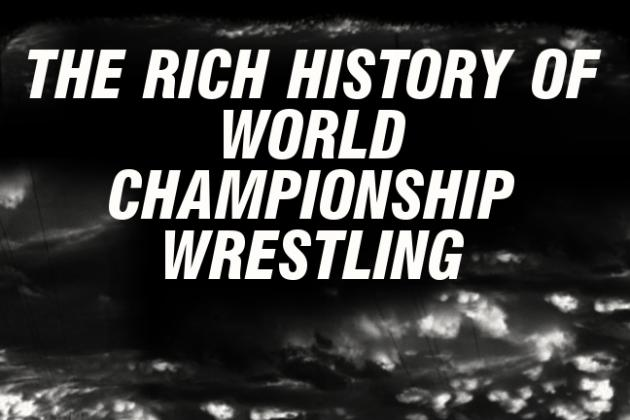 World Championship Wrestling Has Rich History
