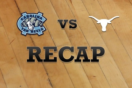 North Carolina vs. Texas: Recap, Stats, and Box Score