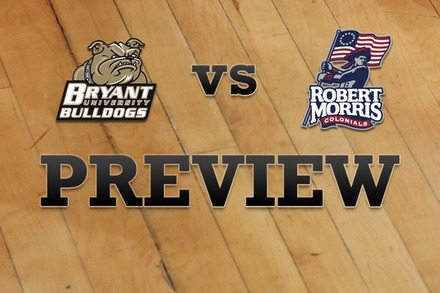 Bryant University vs. Robert Morris : Full Game Preview