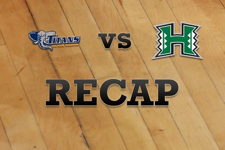 Cal State Fullerton vs. Hawaii: Recap, Stats, and Box Score