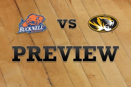 Bucknell vs. Missouri: Full Game Preview