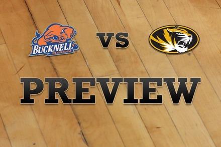 Bucknell vs. Missouri: Full Game Preview