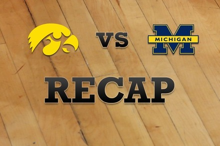 Iowa vs. Michigan: Recap, Stats, and Box Score