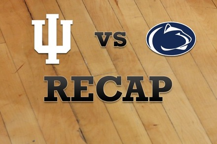 Indiana vs. Penn State: Recap, Stats, and Box Score