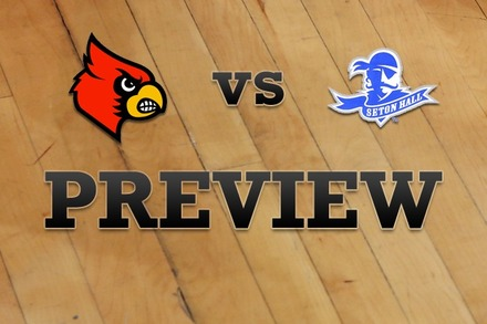 Louisville vs. Seton Hall: Full Game Preview
