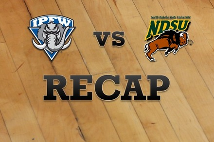 IPFW vs. North Dakota State: Recap and Stats
