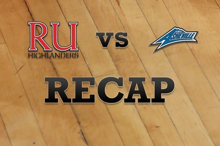 Radford vs. North Carolina-Asheville: Recap and Stats