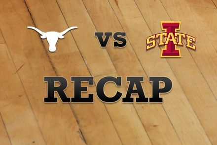 Texas vs. Iowa State: Recap and Stats
