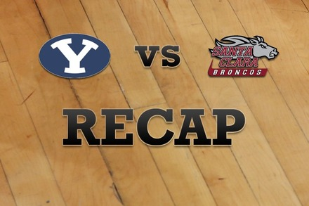 Brigham Young vs. Santa Clara: Recap and Stats