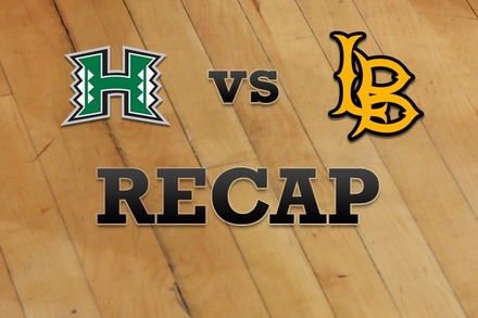 Hawaii vs. Long Beach State: Recap and Stats