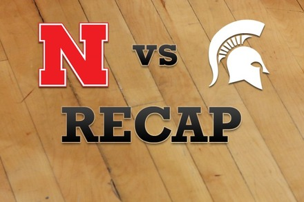 Nebraska vs. Michigan State: Recap and Stats