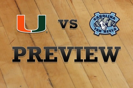 Miami vs. North Carolina: Full Game Preview