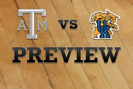 Texas A&M vs. Kentucky: Full Game Preview