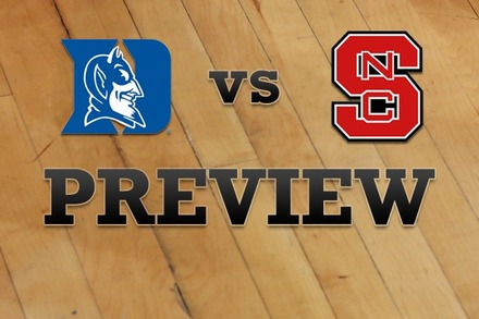 Duke vs. North Carolina State: Full Game Preview
