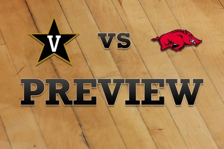 Vanderbilt vs. Arkansas: Full Game Preview