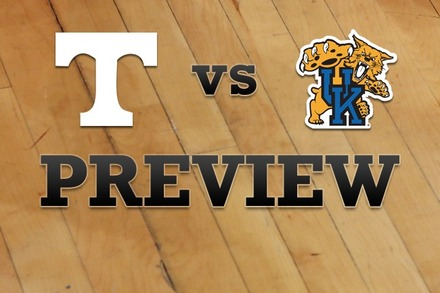 Tennessee vs. Kentucky: Full Game Preview