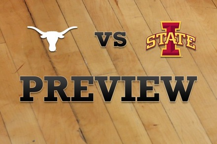 Texas vs. Iowa State: Full Game Preview