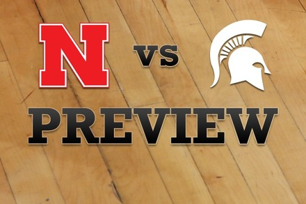 Nebraska vs. Michigan State: Full Game Preview