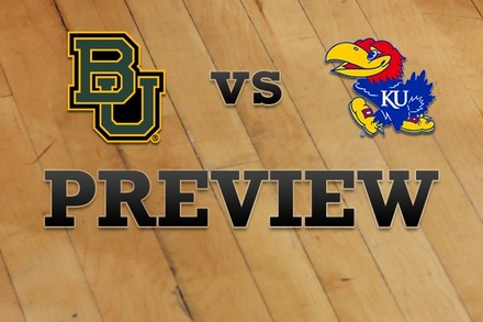 Baylor vs. Kansas: Full Game Preview