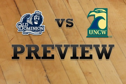 Old Dominion vs. North Carolina-Wilmington: Full Game Preview