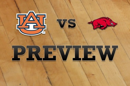 Auburn vs. Arkansas: Full Game Preview
