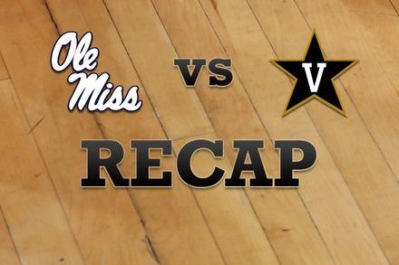 Mississippi vs. Vanderbilt: Recap and Stats
