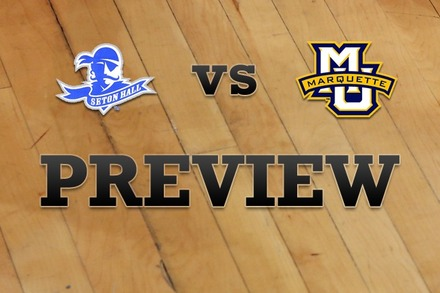 Seton Hall vs. Marquette: Full Game Preview