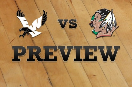 Eastern Washington vs. North Dakota: Full Game Preview
