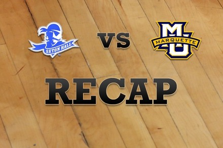 Seton Hall vs. Marquette: Recap and Stats