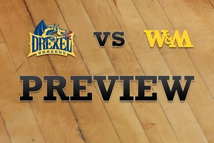 Drexel vs. William & Mary: Full Game Preview