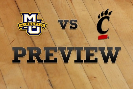 Marquette vs. Cincinnati: Full Game Preview
