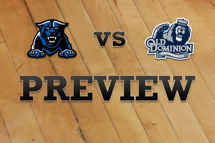 Georgia State vs. Old Dominion: Full Game Preview