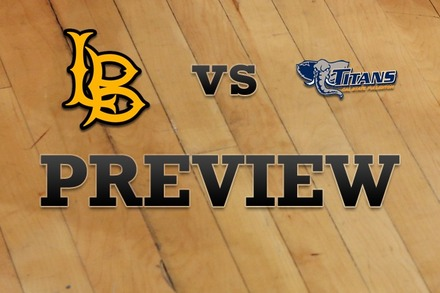 Long Beach State vs. CS Fullerton: Full Game Preview