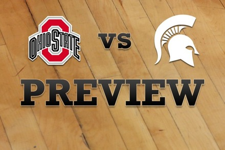 Ohio State vs. Michigan State: Full Game Preview