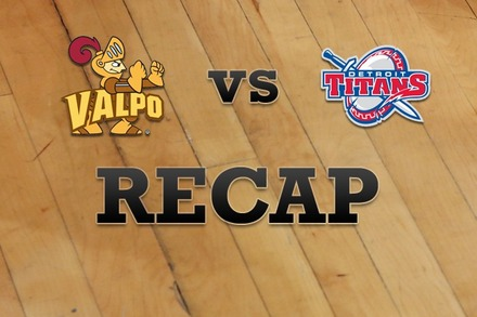 Valparaiso vs. Detroit: Recap and Stats
