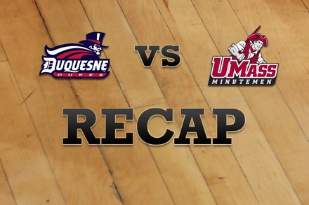 Duquesne vs. Massachusetts: Recap and Stats