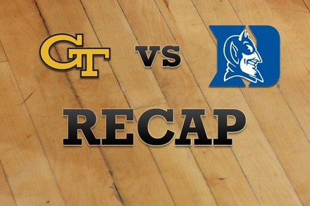 Georgia Tech vs. Duke: Recap and Stats
