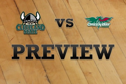 Cleveland State vs. Green Bay: Full Game Preview