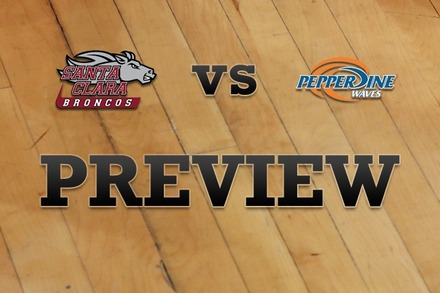 Santa Clara vs. Pepperdine: Full Game Preview