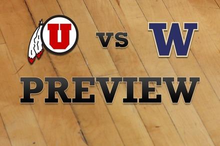 Utah vs. Washington: Full Game Preview