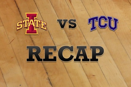 Iowa State vs. TCU: Recap and Stats