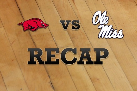 Arkansas vs. Mississippi: Recap and Stats