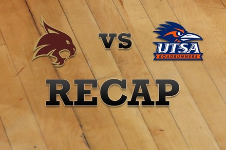 Texas State vs. Texas at San Antonio: Recap and Stats